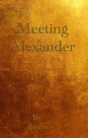 Meeting Alexander by Itanna