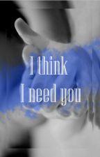 I think I need you [Larry] by mia_just_mia
