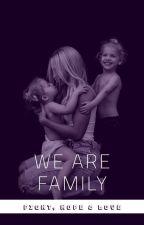Faith, Hope & Love - III. We Are Family by honey_092