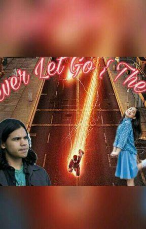 I'll Never Let Go {The Flash} by SoyErandyOsana