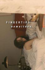 fingertips by nemuitess