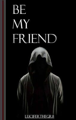 Be My Friend - Chapter 3: Summoning 101 For Dummies - Wattpad