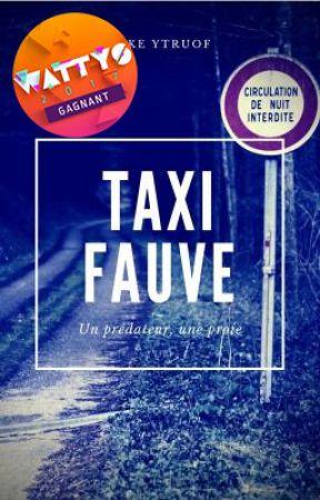 Taxi Fauve [Terminé] by ytruof