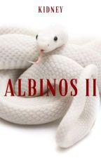 Albinos II |✓ by _Oxygen-