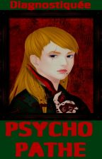 Innocente, psychopathe malgré elle by Langelosh