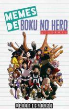 ? Memes de Boku No Hero Academia ? by -KakashiHatake