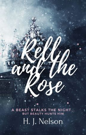 Rell and The Rose by hjnelson