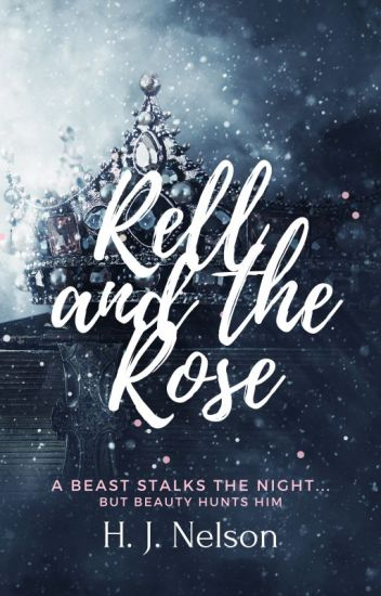 Rell and The Rose