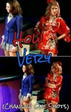 How Very - ChanSaw (Veronica Sawyer/Heather Chandler One-Shots) by tuffhufflepuff