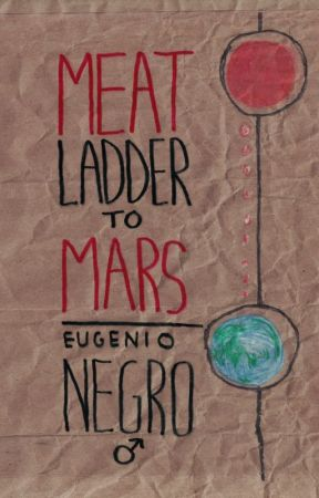 Meat Ladder to Mars: Sample of Chapter 2 by negrocomics