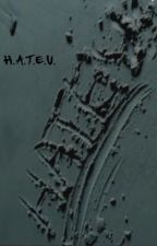 H.A.T.E.U. (ROMANCE GAY) by AngelBFly
