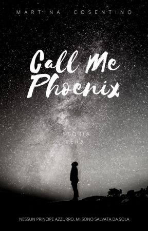 Call Me Phoenix by isyoungblood