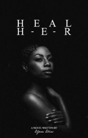 Heal Her by EljeraElias