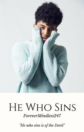 He Who Sins (Royce) by ForeverMindless247