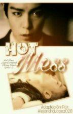 Hot Mess (GTop) by AlejandraLopez028