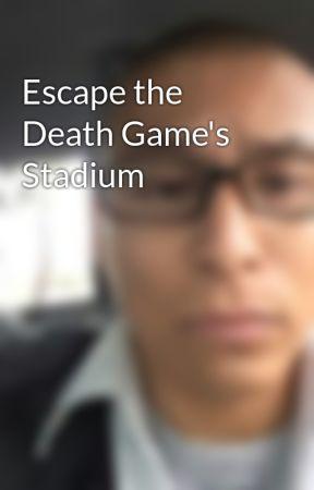 Escape the Death Game's Stadium by Eternal_Lament