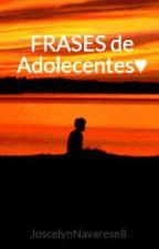 FRASES de Adolecentes♥ by YosceGrier