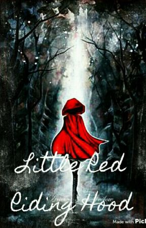 Little Red Riding Hood by SheWhoReadsTheStars