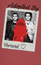 Adopted By Frerard!!??  by MikeyForksTheToaster