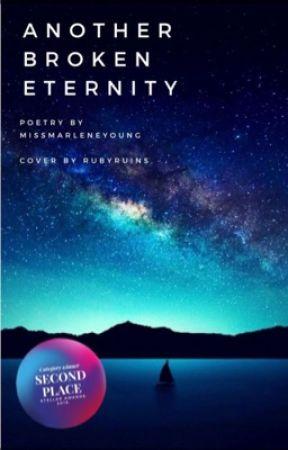 Another Broken Eternity | #Wattys2018 by MissMarleneYoung