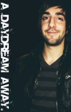 A Daydream Away - Jack Barakat Fan Fiction by laurenk4te