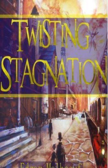 Twisting Stagnation