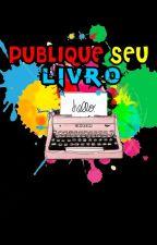 Publique seu Livro!! by NiicGuimaraes