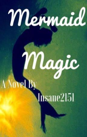 Mermaid Magic by OnlyMe2151