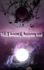 Hell bound, heaven sent (lucifer fan fiction) by leaben0711