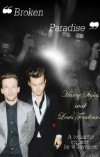 ❝ Broken Paradise ❞ - Larry Stylinson by circxbeat