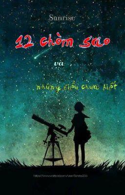 Đọc truyện 12 chòm sao và những điều chưa biết
