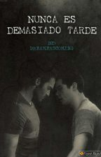 Nunca es demasiado tarde || Sterek || (Pausada) by DreamersComing
