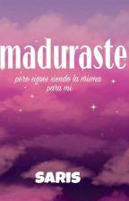 Maduraste [Deuz,Onnie,Oxy] [Inocente parte 2] by LaSaris