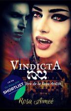 Vindicta (Lista corta Watty's 2018) by rosaimee
