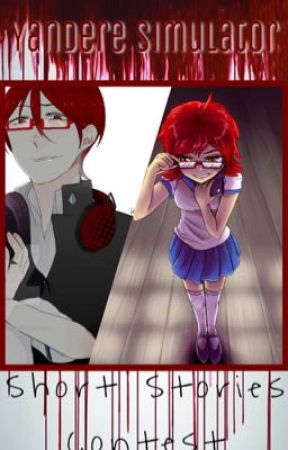 Yandere Simulator: SHORT STORIES CONTEST by YandereSimulatorWA