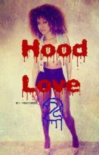 Hood Love 2 by RiseLife