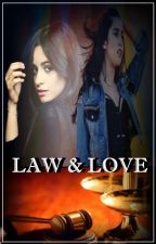 LAW AND LOVE | CAMREN. by The5harmony