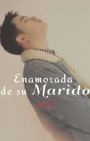 [Enamorada de su Marido] #KyungSoo by Issa__CM