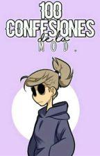 100 Confesiones de la Mod (? by -CallMeTamara-