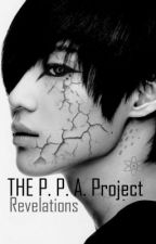 The P. P. A. Project: Revelations by KamikazeKid