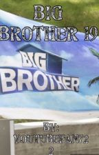 Big Brother 19 by youtubefan722