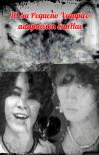 10 Su Pequeño Vampiro  Lynn Hagen Manada Brac Nueva Generación EunHae by KazuKim