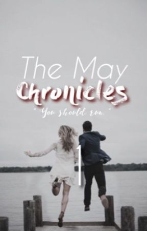 The May Chronicles | The First Encounter by aj--swifty