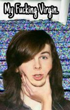 •My Fucking Virgin•(Chandler Riggs) ||TERMINADA|| by marielsheerio