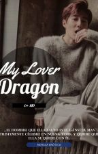[My Lover Dragón] #Suho by Issa__CM