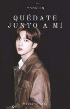 Quédate Junto a mí- SuJin- YoonJin by MoonstarWang