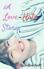 A Love-Hate Story || Taekook/Vkook by TheRockstar911