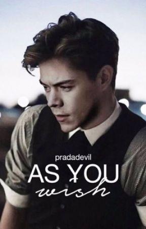 As You Wish by pradadevil