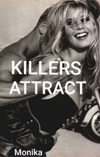 Killers Attract