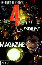 TẠP CHÍ CHUYÊN ĐỀ VỀ FNAF - NO.2 - FIVE NIGHTS AT FREDDY'S 4 by F_WALY_F_Team